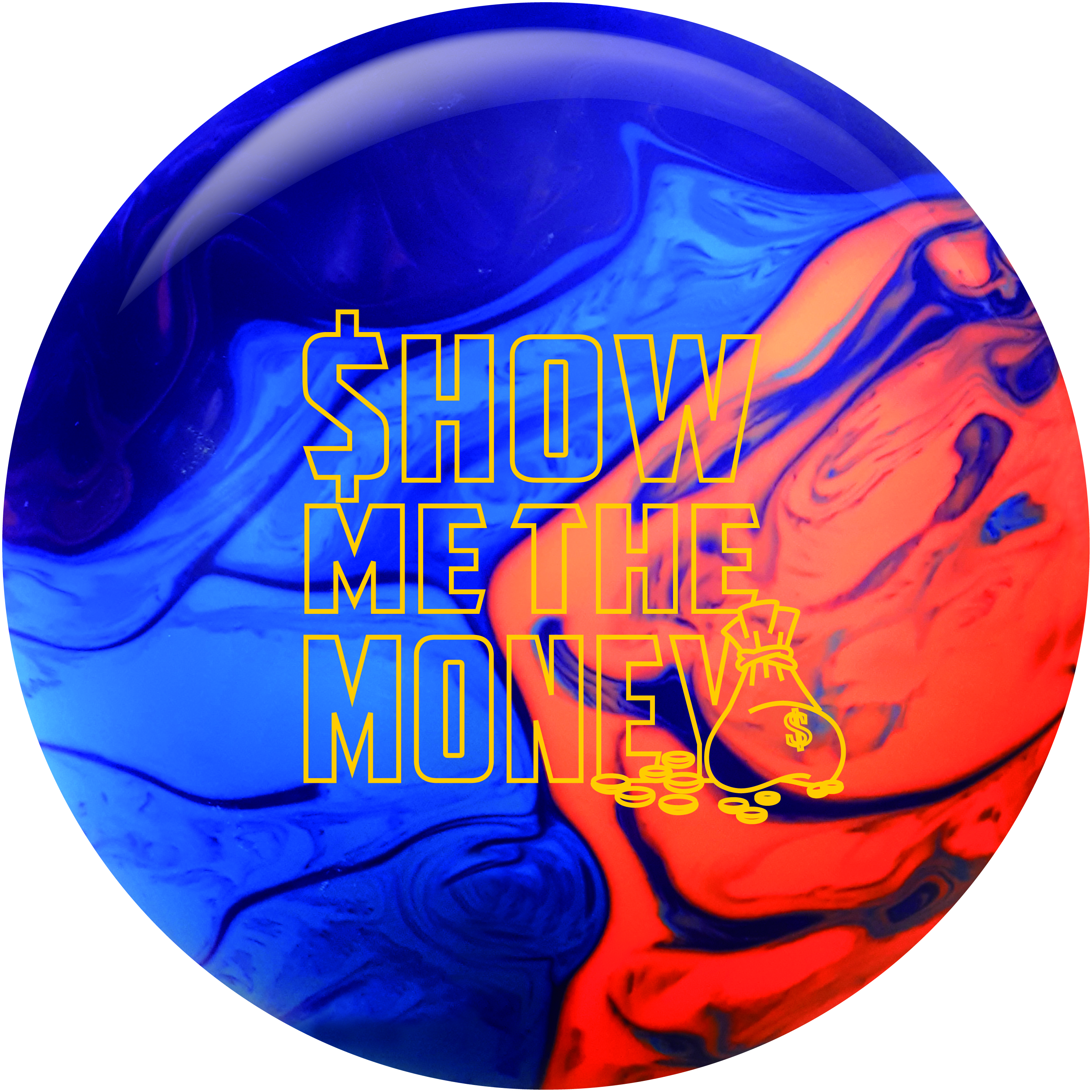 swag Show Me the Money bowling ball